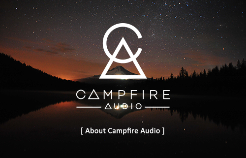 About Campfire Audio